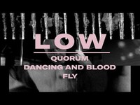 """Thumbnail for the Low - Double Negative Triptych - """"Quorum"""", """"Dancing and Blood"""" and """"Fly"""" link, provided by host site"""