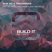 Thumbnail for the Rob Me - Down Remixes link, provided by host site