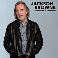 Thumbnail for the Jackson Browne - Downhill From Everywhere link, provided by host site