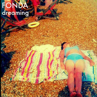 Thumbnail for the Fonda - Dreaming link, provided by host site
