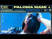 Thumbnail for the Paloma Mami - Dreams (Live Session) | Vevo Ctrl link, provided by host site