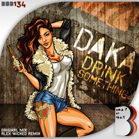 Thumbnail for the Daka - Drink Something link, provided by host site
