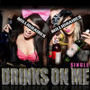 Thumbnail for the The Millionaires - Drinks On Me link, provided by host site