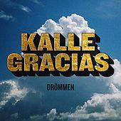 Thumbnail for the Kalle Gracias - Drömmen link, provided by host site