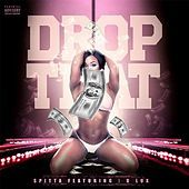 Thumbnail for the Spitta - Drop That link, provided by host site