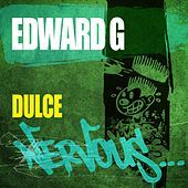 Thumbnail for the Edward G - Dulce link, provided by host site