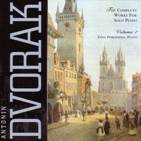 Thumbnail for the Inna Poroshina - Dvorak - Complete Works for Solo Piano; Vol. 1 link, provided by host site