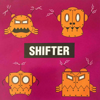 Thumbnail for the Shifter - E.P link, provided by host site