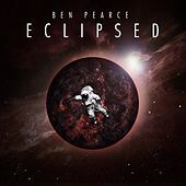 Thumbnail for the Ben Pearce - Eclipsed link, provided by host site