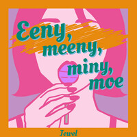 Thumbnail for the Jewel - Eeny, meeny, miny, moe link, provided by host site