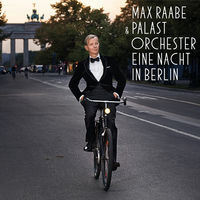 Thumbnail for the Max Raabe - Eine Nacht in Berlin link, provided by host site