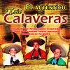 Thumbnail for the Trío Calaveras - El Auténtico link, provided by host site