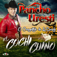 Thumbnail for the Pancho Uresti - El Cochi Cuino link, provided by host site