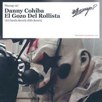 Thumbnail for the Danny Cohiba - El Gozo Del Rollista (DJ Danila Beverly Hills Remix) link, provided by host site