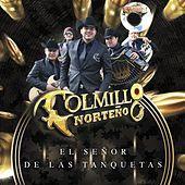 Thumbnail for the Colmillo Norteno - El Señor de las Tanquetas link, provided by host site