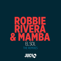 Thumbnail for the Robbie Rivera - El Sol The Remixes link, provided by host site