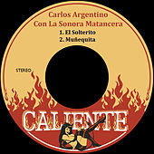 Thumbnail for the Carlos Argentino - El Solterito link, provided by host site