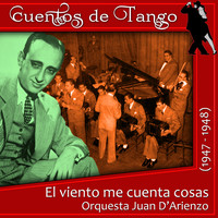 Thumbnail for the Orquesta Juan D' Arienzo - El viento me cuenta cosas (1947 - 1948) link, provided by host site