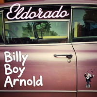 Thumbnail for the Billy Boy Arnold - Eldorado link, provided by host site