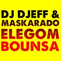Thumbnail for the Dj Djeff - Elegom Bounsa link, provided by host site