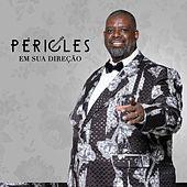 Thumbnail for the Péricles - Em Sua Direção link, provided by host site