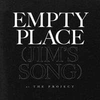 Thumbnail for the The Project - Empty Place (Jim's Song) link, provided by host site