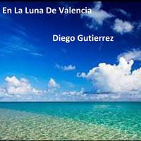 Thumbnail for the Diego Gutiérrez - En la Luna de Valencia link, provided by host site