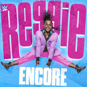 Thumbnail for the WWE - Encore (Reggie) link, provided by host site