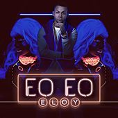 Thumbnail for the Eloy - Eo Eo link, provided by host site