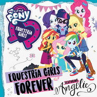 Thumbnail for the My Little Pony - Equestria Girls Forever link, provided by host site