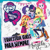 Thumbnail for the My Little Pony - Equestria Girls Para Siempre link, provided by host site