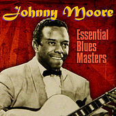Thumbnail for the Johnny Moore - Essential Blues Masters link, provided by host site
