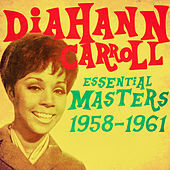 Thumbnail for the Diahann Carroll - Essential Masters 1958-1961 link, provided by host site