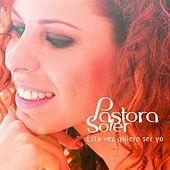 Thumbnail for the Pastora Soler - Esta vez quiero ser yo link, provided by host site