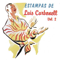 Thumbnail for the Luis Carbonell - Estampas de Luis Carbonell, Vol. 2 link, provided by host site