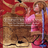 Thumbnail for the J.A.C. Redford - Eternity Shut in a Span: Music for Christmas by J.A.C. Redford link, provided by host site