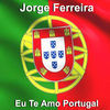 Thumbnail for the Jorge Ferreira - Eu Te Amo Portugal link, provided by host site