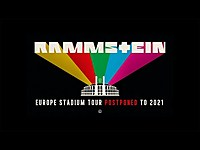 Thumbnail for the Rammstein - EUROPE STADIUM TOUR RESCHEDULED TO 2021! link, provided by host site
