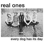 Thumbnail for the Real Ones - Every Dog Has Its Day link, provided by host site