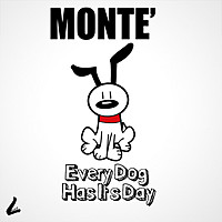 Thumbnail for the Monte - Every Dog Has Its Day link, provided by host site