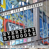 Thumbnail for the Ruste Juxx - Everyday Struggle link, provided by host site