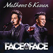 Thumbnail for the Matheus & Kauan - Face A Face link, provided by host site