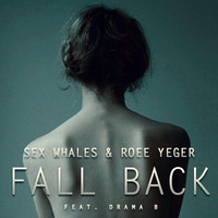 Thumbnail for the Sex Whales - Fall Back link, provided by host site