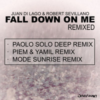 Thumbnail for the Juan Di Lago - Fall Down On Me Remixed link, provided by host site