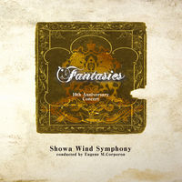 Thumbnail for the Showa Wind Symphony - Fantasies 10th Anniversary Concert link, provided by host site