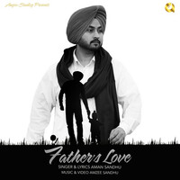 Thumbnail for the Aman Sandhu - Father's Love link, provided by host site