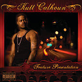 Thumbnail for the Kutt Calhoun - Feature Presentation link, provided by host site