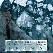 Thumbnail for the Frown - Features and Causes of the Frozen Origin link, provided by host site