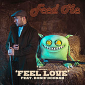 Thumbnail for the Feed Me - Feel Love link, provided by host site