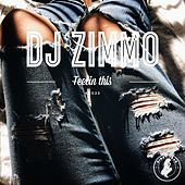 Thumbnail for the DJ Zimmo - Feelin This link, provided by host site